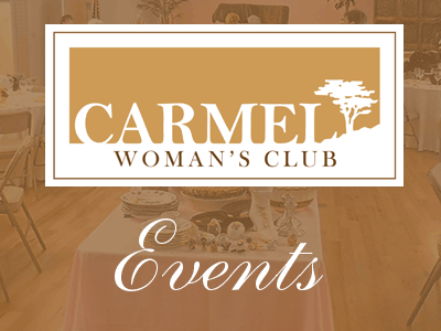 Carmel Woman's Club Events